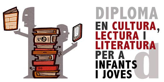Sisena edició del Diploma en Cultura, Lectura i Literatura per a Infants i Joves